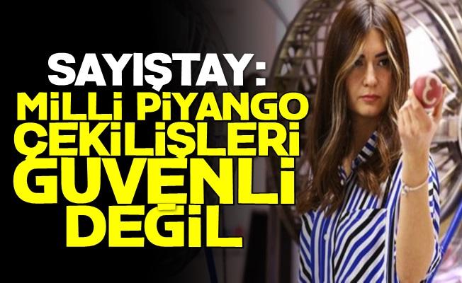 Sayıştay: Milli Piyango Güvenli Değil...