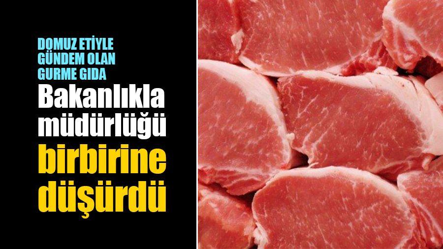 Tarım ve Orman Bakanlığında domuz eti krizi!