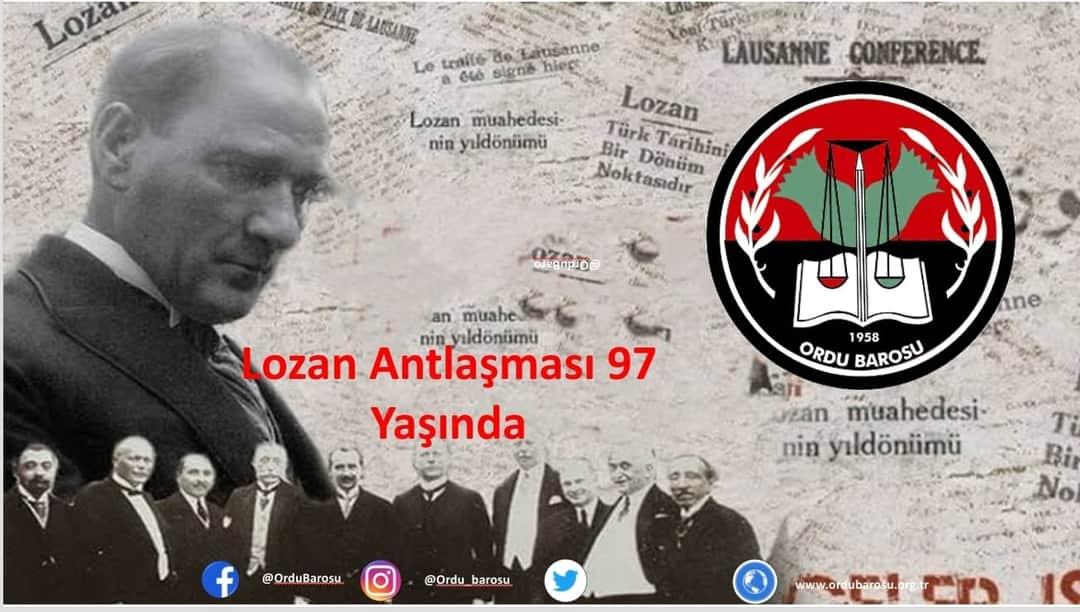 Bugün, Lozan Barış Antlaşması'nın 97'inci yıldönümü