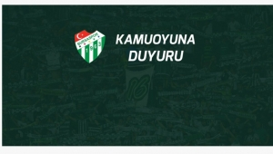 Bursaspor bugün bir bildiri yayınladı