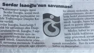 Sosyal medya paylaşımları nedeniyle Trabzonspor disiplin kuruluna verilen Serdar İsaoğlu' nun ders niteliğindeki savunması...