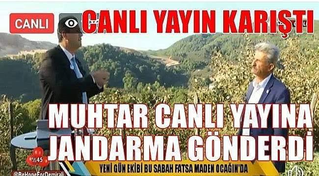 MUHTAR CANLI YAYINA JANDARMA GÖNDERDİ