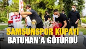 Samsunspor kupayı Batuhan'a götürdü