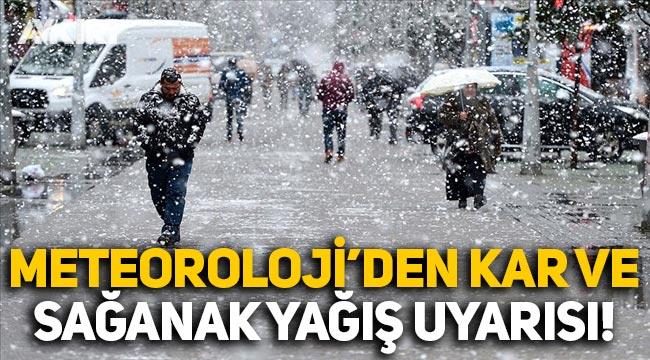 Meteoroloji'den kar ve sağanak yağış uyarısı!