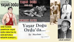 1949 YILINDA ŞAMPİYON YAŞAR DOĞU ORDU'DA ÜÇ GÜN KALMIŞTI...