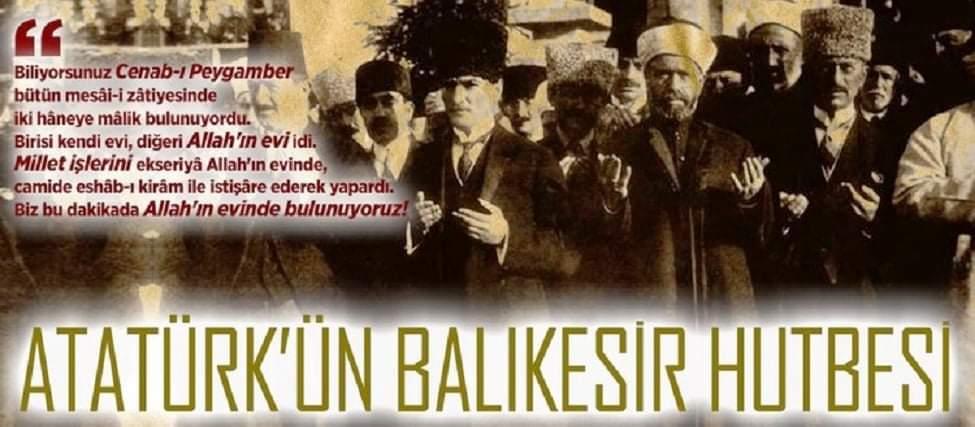 ATATÜRK'ÜN BALIKESİR HUTBESİ