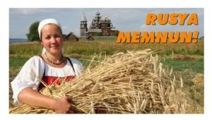 RUSYA'NIN TARIMDA YENİ PAZARI TÜRKİYE