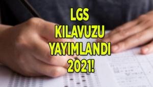 LGS'ye katılacak öğrencilerin sınav kılavuzu yayınlandı