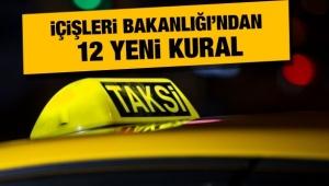 İçişleri Bakanlığı'ndan Taksiciler İçin 12 Kural
